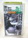 #1 09383【中古】【VHS ビデオ】COW BOY BE BOP 5
