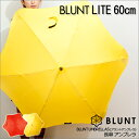 [free shipping point 10 times] [BLUNT Brandt umbrella LITE 60cm] [Brandt umbrella umbrella light weight big Mother's Day glass fiber gift popular rain rainy season rain outfit umbrella shade umbrella fashion umbrella] [write point 10 times 】【★ review, and is free shipping ♪★】]