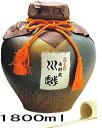 川越 壺入り 25度1800ml※大変貴重な商品です。