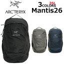 ARCTERYX アークテリクス MANTIS 26 マンティス 26 バックパックリュック リュックサ