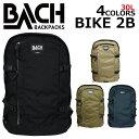 BACH/バッハ BIKE 2B/バイク バックパック1294/30L/A3 リュックサック/バッグ/カバン/鞄メンズ/レディース プレゼント/ギフト/通勤/通...