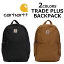 CARHARTT カーハート TRADE PLUS BACKPACK トレード プラス バックパックリュックサック デイパック バッグ カバン 鞄 480302メンズ レディース プレゼント ギフト 通勤 通学 送料無料