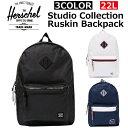 HERSCHEL SUPPLY ハーシェル サプライ Studio Collection Ruskin Backpack スタジオコレクションラスキンバックパック10256 B4 22L 防水 リュック バッグメンズ レディース プレゼント ギフト 通勤 通学 送料無料