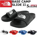 THE NORTH FACE ザ ノースフェイス MEN 039 S BASE CAMP SLIDE II メンズ ベースキャンプ スライド 2スポーツサンダル シャワーサンダル ロゴプレゼント ギフト 通勤 通学