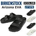 BIRKENSTOCK ビルケンシュトック BIRKEN Arizona EVA アリゾナEVA サンダル靴 軽量 ウ