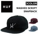 HUF/ハフ WASHED SCRIPT SNAPBACK CAP キャップHT61033 帽子 メンズ/レディース プレゼント/ギフト/通勤/通学