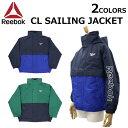 大決算セール開催中!3/11 1:59まで Reebok CLASSIC リーボック クラシック CL Sailing Jacket セイリング ジャケットアウター ウインドブレーカー スポーツ メンズ EJ8444 EJ8445プレゼント ギフト 通勤 通学 送料無料