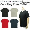 TOMMY HILFIGER トミーヒルフィガー Core Flag Crew T-Shirt コア フラッグ クルー Tシャツカットソー 半袖 メンズ 09T3139プレゼント ギフト 通勤 通学 送料無料