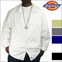 Dickies [ディッキーズ] 長袖ワークシャツ【LL307】【即納】【全5色】ディッキーズワークシャツ メンズ無地シャツ 大きいメンズシャツ 大きいワークシャツ LL 2L 3L 4L 5L