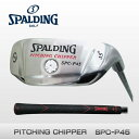 スポルディングゴルフ(SPALDING GOLF) CHIPPER SPC-P45 ピッチングチッパー45度【送料無料】【SP】