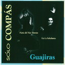 ソロ・コンパス『グアヒーラス/GUAJIRAS』『1点のみメール便可』