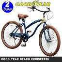 【送料無料】GOOD YEAR(グッドイヤー) BEACHCRUISER260 26インチ ビーチクルーザー