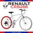【送料無料】RENAULT(ルノー) CRB266 26インチ クロスバイク 前後カラータイヤ装着 可変式ハンドルステム搭載 前クイックレリーズハブ 前後キャリパーブレーキ シマノ6段変速ギア装備