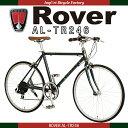 【送料無料】Rover(ローバー) AL-TR246 24インチ(25-540) 軽量アルミフレーム シマノ6段変速ギア搭載 10.8kg ストレートバーハンドル/フレンチバルブ採用 スマート&エレガントなロードスタイルバイク 0113_flash