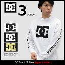 ディーシー DC Tシャツ 長袖 メンズ スター 日本限定(dc Star L/S Tee Japan Limited ティーシャツ T-SHIRTS カットソ...