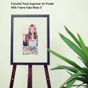 フェアチャイルド パリ Fairchild Paris ケイト モス S ポスター シュプリーム アート ポスター ウィズ フレーム(Fairchild Paris Supreme Art Poster With Frame Kate Moss S インテリア LW1002-S-12)[I便] ice filed icefield