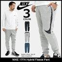 ナイキ NIKE パンツ メンズ 17FA ハイブリッド フリース(nike 17FA Hybrid Fleece Pan