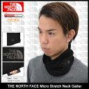 ザ ノースフェイス THE NORTH FACE ネックウォーマー マイクロ ストレッチ ネックゲイター(the north face Micro Stretc...