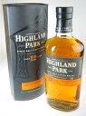 ハイランドパーク12年 750ml シングルモルト ウイスキー 10P24nov10