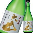 日本酒 本醸造 加藤嘉八郎酒造 大山 本醸造 720ml 山形 鶴岡