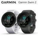 Garmin Swim 2 (ガーミンスイム2)スイミング用GPSスマートウォッチ02247-40 02247-41【送料代引手数料無料】GARMIN(ガーミン)≪あす楽対応≫