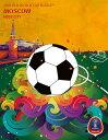 ポスター サッカー ワールドカップ ロシア オフィシャルポスター モスクワ 2018 FIFA World Cup Russia? Moscow Poster