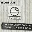 IRONPLATE アイアンプレート SMOKING サインプレート ドアプレート アンティークプレート レトロ おしゃれ 看板 案内表示 鉄製 ブラック ホワイト あす楽