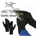 ARC`TERYX アークテリクス Gothic Glove グローブ 手袋 防寒 登山 ランニング ハイキング 自転車 フリース メリノウール 保温 メンズ 送料無料