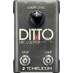 TC-Helicon Ditto Mic Looper [2ボタン・マイクルーパー]