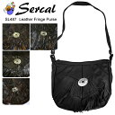 SERCAL サーカル leather fringe purse sl487 フリンジショルダーバッグ 本革 レザー フリンジバッグ  正規品取扱店舗