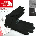 ノースフェイス 手袋 THE NORTH FACE ETIP GLOVE イーチップ グローブ スマホ 対応 NN61813 NF0A3KPN 正規品取扱店舗