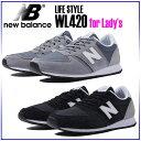 ☆ ニューバランス レディーススニーカー WL420 国内正規品 NEW BALANCE ランニングスタイル シューズ レディース 女性用 靴