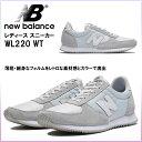 ☆ ニューバランス レディーススニーカー WL220 WT 国内正規品 NEW BALANCE ランニングスタイル シューズ レディース 靴