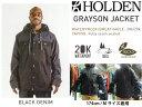 40%OFF 15-16 HOLDEN 【ホールデン】 Grayson Jacket 送料無料 スノーボード ウエア ジャケット メンズ align=