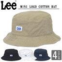 ショッピングUV LEE リー ハット バケットハット コットン ハット 帽子 キャップ 紫外線対策 日焼 hat アウトドア スポーツ