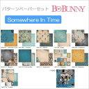 パターンペーパーセット Bo Bunny  Somewhere In Time 11枚入り 【ネット特価】