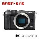 【あす楽】Canon ミラーレス一眼カメラ EOS M6 ボ...