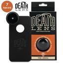 【DEATH DIGITAL】-FISHEYE LENS- iPhone 7 用 【デスレンズ】【スケートボード】【アイフォン】【レンズ/アクセサリー】