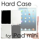 iPad mini ケース カバー スタンダード ハードケース 全4色 ★ アクセサリー アイパッド