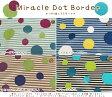 【つや消しラミネート】『Miracle Dot Border≪ミラクルドットボーダー≫』(ビニールコーティング)素材:コットン80%リネン20%(表:つや消しラミネート加工)生地幅:約105cm
