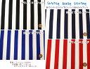 『White base stripe≪ホワイトベースストライプ≫』コットン100%ツイルプリント素材:コットン100% 生地幅:約110cm