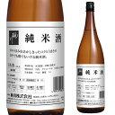 桃川 純米酒 青森県 桃川 日本酒 清酒 1800ml 一升瓶 長S