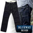BLUEWAY:13.5ozビンテージデニム 6Pワークパンツ(ワンウォッシュ):M1926-8100 ブルーウェイ ジーンズ メンズ デニム ジーパン 裾上げ ストレート