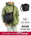 28時間限定クーポン発行中 ARC 039 TERYX アークテリクス ショルダーバッグ ARRO 8 アロー 8 メンズ レディース 斜めがけ Arro8 Shoulder Bag 24019 本国 正規品