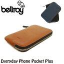 [ ブランド公認 ]Bellroy ベルロイ スマホケース レザー ケース ファスナー 長財布 本革 エブリデイフォーンポケットプラス WDPA Everyday Phone Pocket i6Plus/i6s