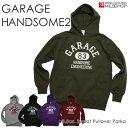 Garage Handsam2/プルオーバーパーカ/ネット限定オリジナルパーカ【cloth】MILDCHOP
