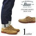 バス G.H.BASS オックスフォード シューズ プロクター ダーティーバックスエード (PROCTOR 革靴)