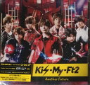 【中古】Kis-My-Ft2(キスマイ) 【CDシングル 】 キスマイShop盤 Another Future