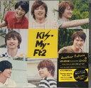 【中古】Kis-My-Ft2(キスマイ) 【CD DVDシングル 】 初回限定B Another Future