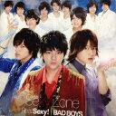 【中古】Sexy Zone・ 【CD/DVD】・・Real Sexy!/BAD BOYS・・初回限定盤A
